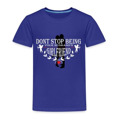 Valentine's day gifts - Toddler Premium T-Shirt