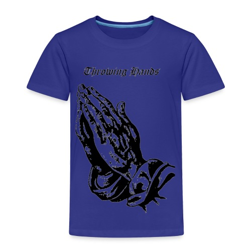 throwinghands - Toddler Premium T-Shirt