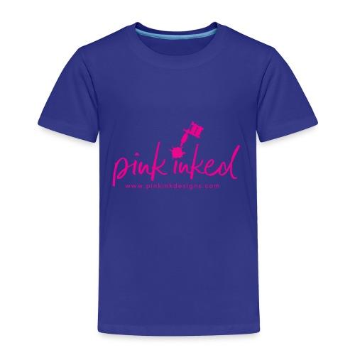 Pink_Inked - Toddler Premium T-Shirt