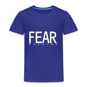FEAR_NOTHING - Toddler Premium T-Shirt