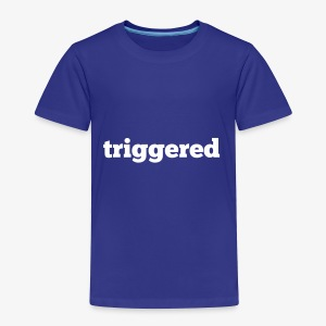 Triggered: Official logo of the Youtube Channel - Toddler Premium T-Shirt