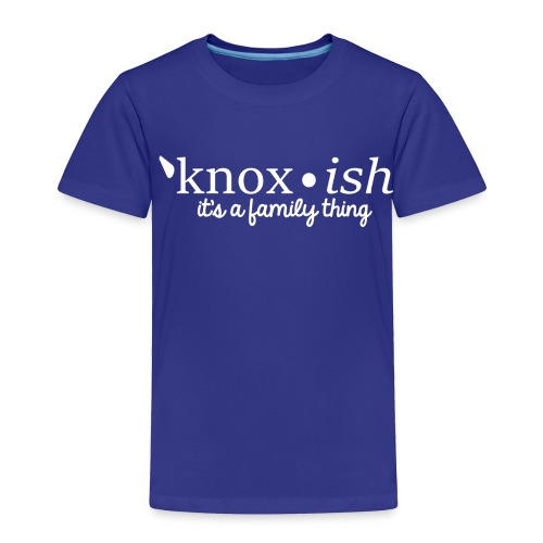 Knox-ish It's a Family Thing - Toddler Premium T-Shirt