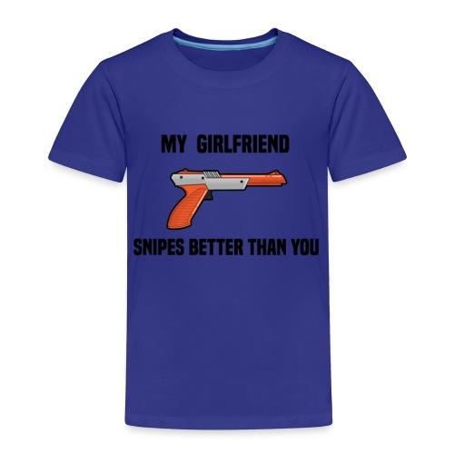 Girlfriend Snipes Better T-Shirt. Retro Gaming - Toddler Premium T-Shirt