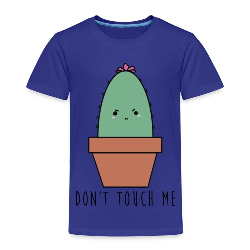 Don't Touch Me 2.0 - Toddler Premium T-Shirt