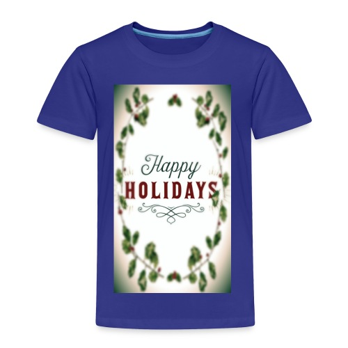 Happy holidays - Toddler Premium T-Shirt