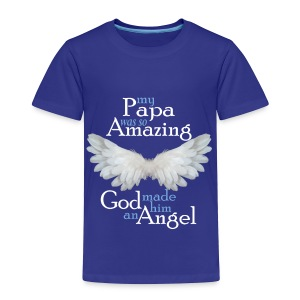 Papa Amazing Angel - Toddler Premium T-Shirt