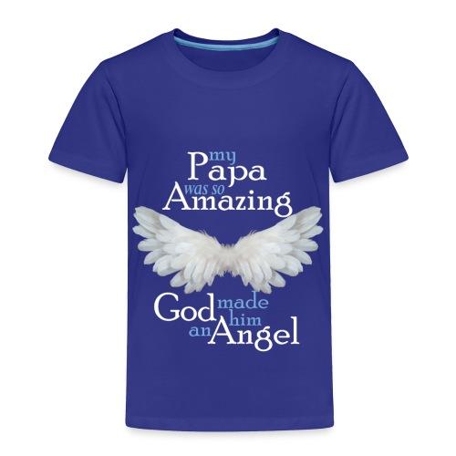 Papa Amazing Angel - Toddler Premium T-Shirt