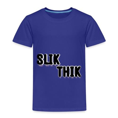 SLIK THIK merchandise - Toddler Premium T-Shirt