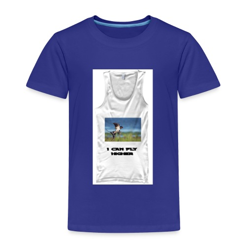 CAN FLY HIGHER TEESHIRT - Toddler Premium T-Shirt