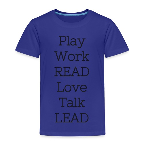 Play_Work_Read - Toddler Premium T-Shirt