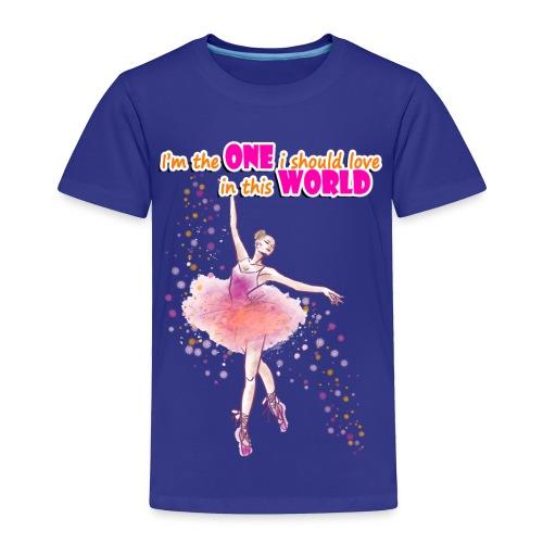 I m the one i should love - Toddler Premium T-Shirt