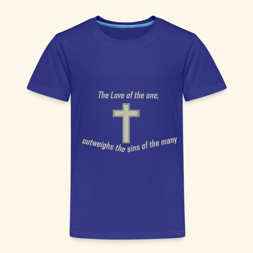 The Love of the One - Toddler Premium T-Shirt