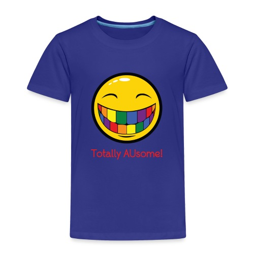 Totally AUsome - Toddler Premium T-Shirt