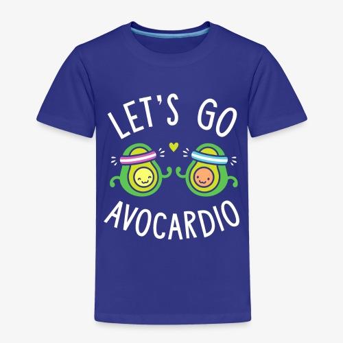 Let's Go Avocardio | Cute Avocado Pun - Toddler Premium T-Shirt