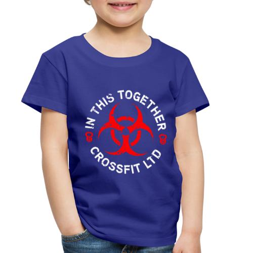 inThisTogether - Toddler Premium T-Shirt