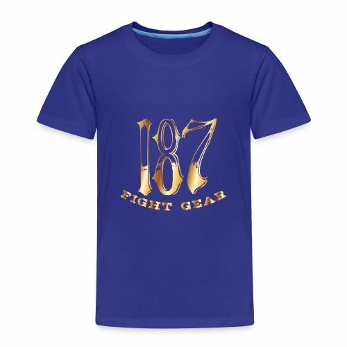 187 Fight Gear Gold Logo Street Wear - Toddler Premium T-Shirt