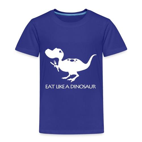 eatlikeadinoblackshirt - Toddler Premium T-Shirt