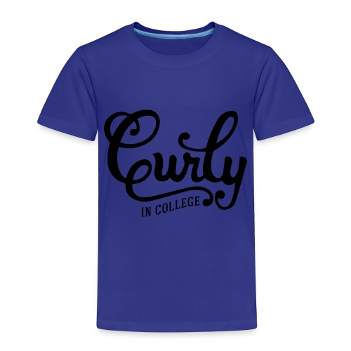 CurlyInCollege - Toddler Premium T-Shirt