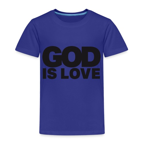 God Is Love - Ivy Design (Black Letters) - Toddler Premium T-Shirt