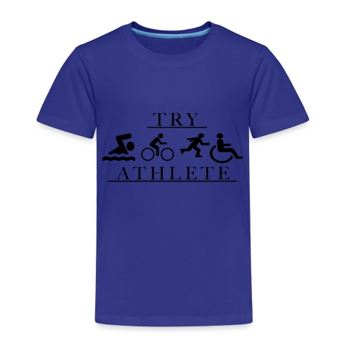 TRY ATHLETE - Toddler Premium T-Shirt
