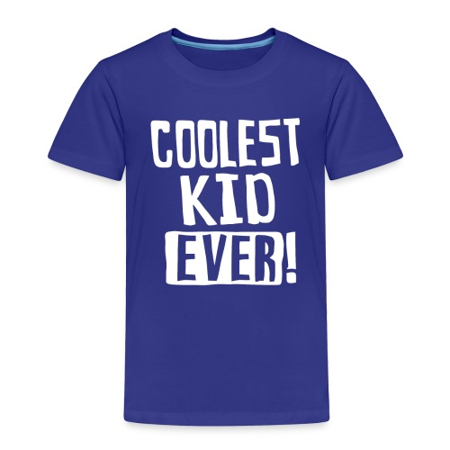 Coolest kid ever - Toddler Premium T-Shirt