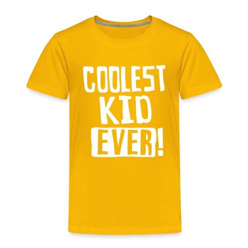 Coolest kid ever - Toddler Premium T-Shirt