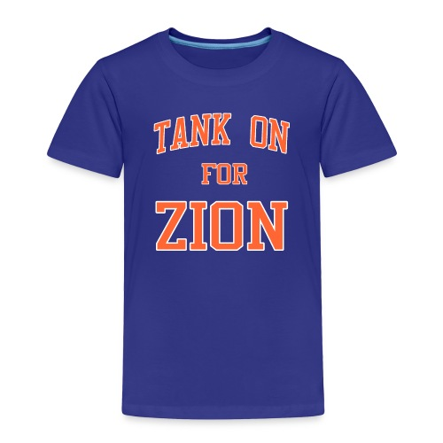 Tank On For Zion - Toddler Premium T-Shirt