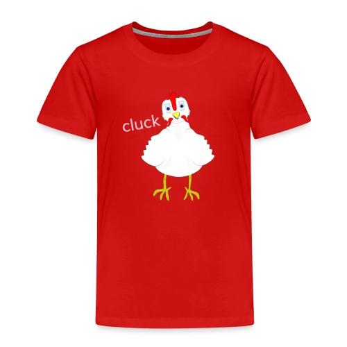 CLUCK 3 png - Toddler Premium T-Shirt