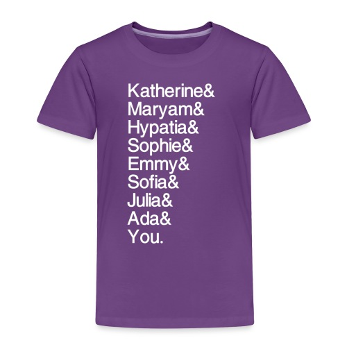 Women in Math (& You!) - Toddler Premium T-Shirt