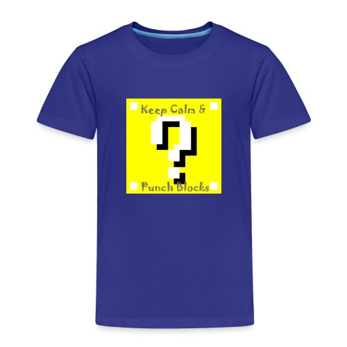 Keep Calm & Punch Blocks - Toddler Premium T-Shirt