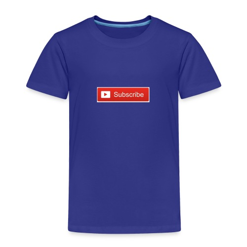YOUTUBE SUBSCRIBE - Toddler Premium T-Shirt