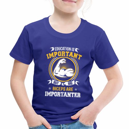 Workout is Important - Toddler Premium T-Shirt