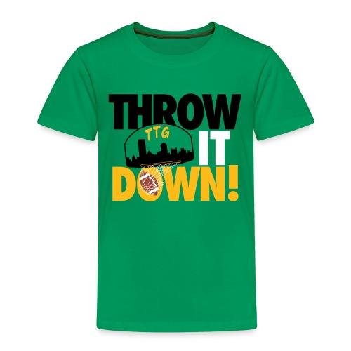 Throw it Down! (Turnover Dunk) - Toddler Premium T-Shirt