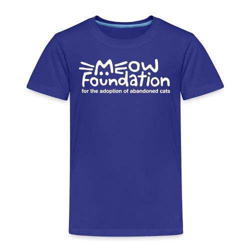 MEOW Foundation White Logo Tagline - Toddler Premium T-Shirt