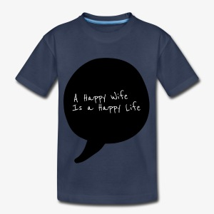 Happy Life - Toddler Premium T-Shirt