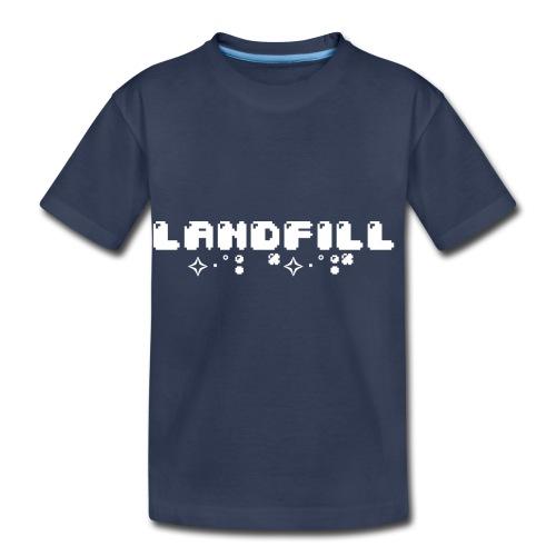 Landfill - Toddler Premium T-Shirt