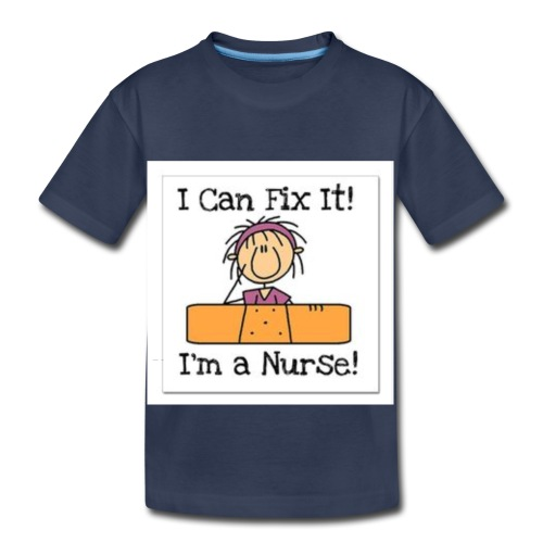 I can fix it nurse tee - Toddler Premium T-Shirt