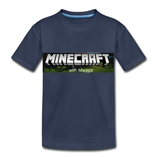 MinecraftWithMaggie - Toddler Premium T-Shirt