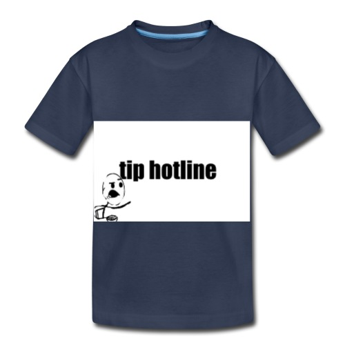 Tip hotline Phone Case - Toddler Premium T-Shirt