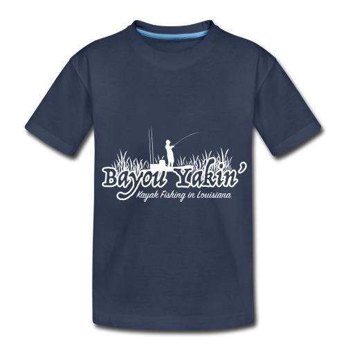 Bayou Yakin' Logo in White - Toddler Premium T-Shirt