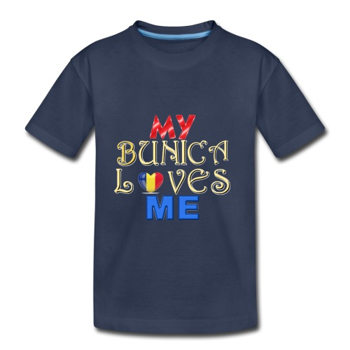 My Bunica Loves Me - Toddler Premium T-Shirt