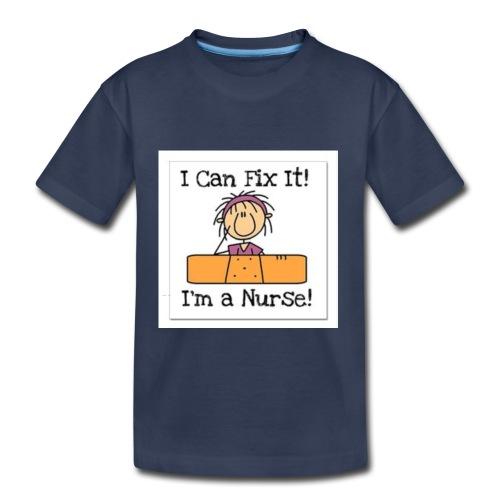 I can fix it nurse tee - Toddler Premium T-Shirt