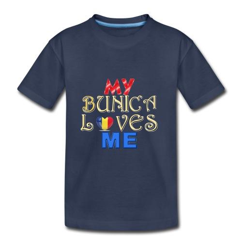 My Bunica Loves Me - Toddler Premium T-Shirt