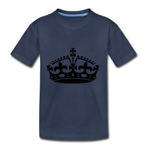 KEEP CALM CROWN - Toddler Premium T-Shirt