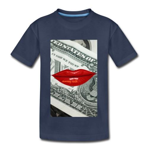 Money talk - Toddler Premium T-Shirt