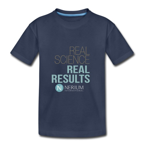 Real Science Real Results Nerium - Toddler Premium T-Shirt