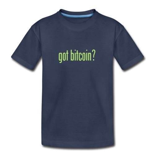 got bitcoin? (black) - Toddler Premium T-Shirt