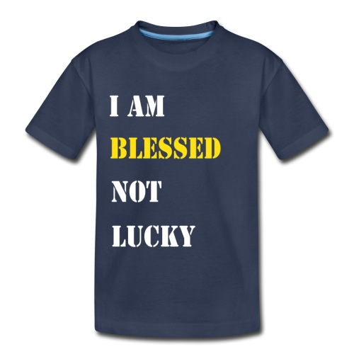 I am blessed. - Toddler Premium T-Shirt