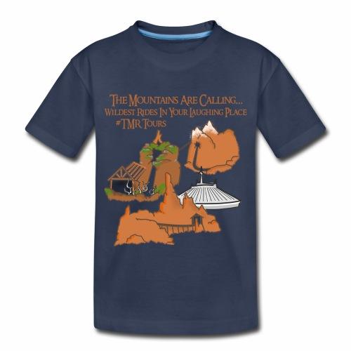 Mountains Are Calling - TMR - Toddler Premium T-Shirt