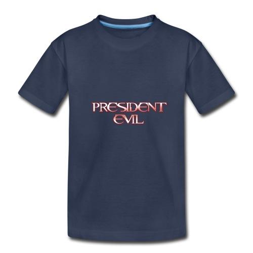 President-Evil-Bestseller - Toddler Premium T-Shirt